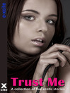 Trust Me (eBook): A collection of five erotic stories